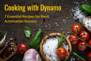 Cooking with Dynamo – Workshop Recording